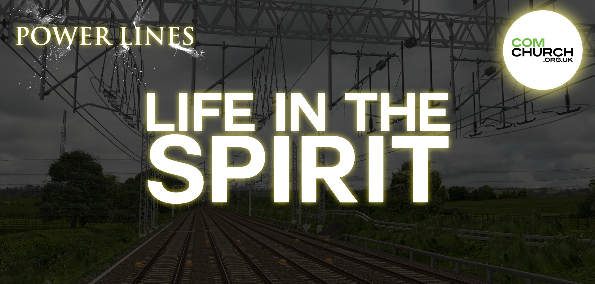 Power Lines, Part 1 - Life In The Spirit